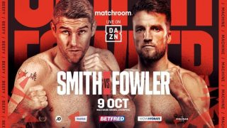 Watch Liam Smith vs Anthony Fowler 10/9/21 – 9 October 2021